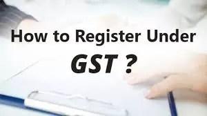 How to register Under GST