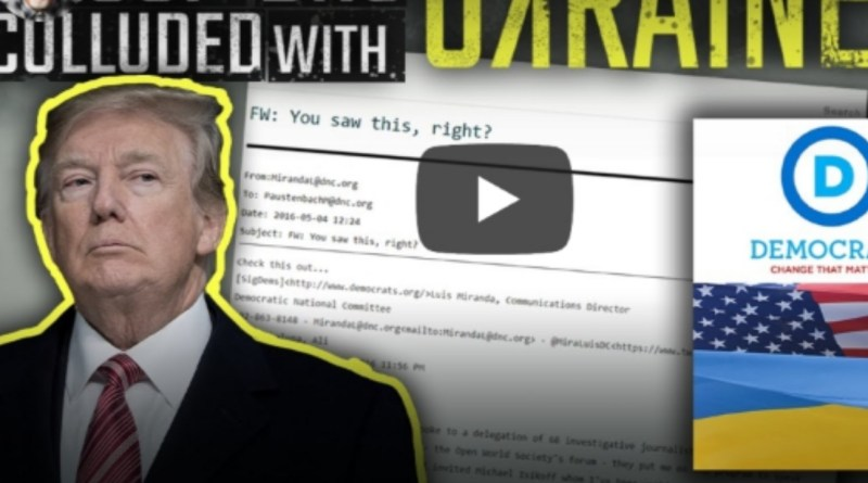 PROOF! Leaked video shows DNC colluded with Ukranian to take down Trump
