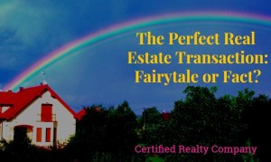 The Perfect Home Sale: Fact or Fairy Tale?