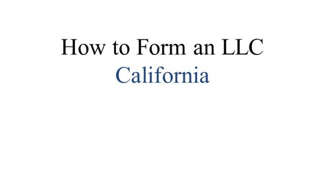 How to form an LLC California 1