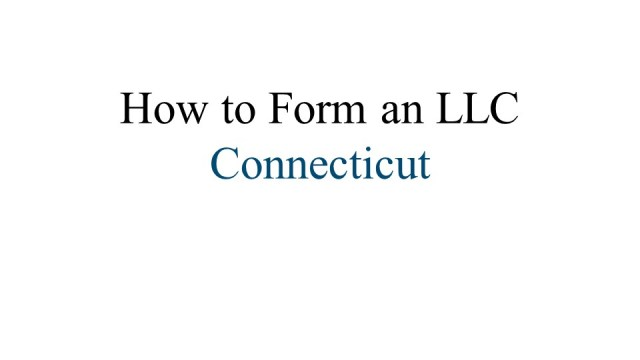 How to Form an LLC in Connecticut 1
