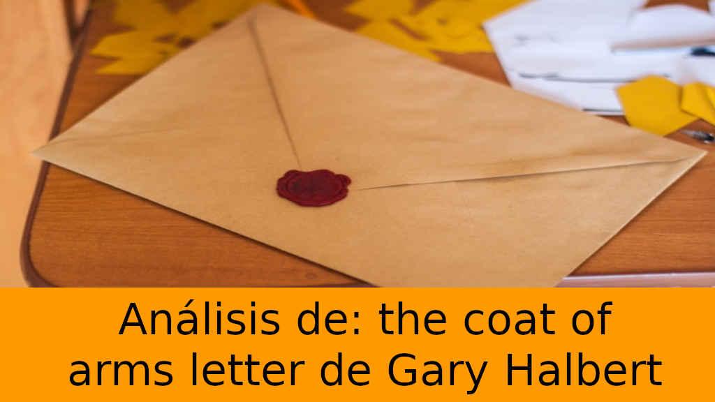 Cuando el copy no parece copy: análisis de the coat of arms letter, la carta de Gary Halbert más exitosa