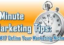 Define Your Marketing Niche - 1 Minute Marketing Tips #17 - One minute, one tip, one thing you can do today to improve your marketing!