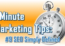 SEO Simply Defined - 1 Minute Marketing Tips #9 - One minute, one tip, one thing you can do today to improve your marketing!