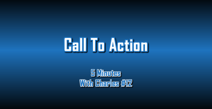 Call To Action - 5 Minutes With Charles #12 - The Digital Marketing Ninja