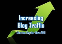 Increasing Blog Traffic - Charles Snyder Raw #101: It's unscripted, unplanned and uncooked!