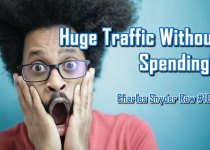 Huge Traffic Without Spending - Charles Snyder Raw #107: It's unscripted, unplanned and uncooked!