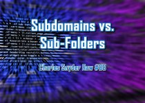 Subdomains vs Sub-Folders - Charles Snyder Raw #88: It's unscripted, unplanned and uncooked!
