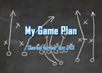 My Game Plan - Charles Snyder Raw #93: It's unscripted, unplanned and uncooked!
