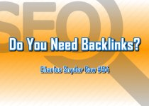Do You Need Backlinks - Charles Snyder Raw #94: It's unscripted, unplanned and uncooked!