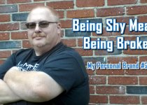 Being Shy Means Being Broke - My Personal Brand #2 by Charles E. Snyder III, CEO of C. E. Snyder Marketing LLC