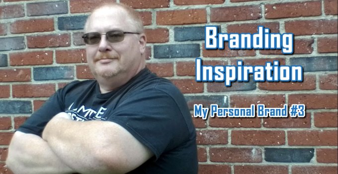 Branding Inspiration - My Personal Brand #3 by Charles E. Snyder III, CEO of C. E. Snyder Marketing LLC