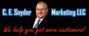 C. E. Snyder Marketing LLC - We Help You Get More Customers!