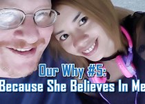Because She Believes In Me - Our Why #5 - Why we do what we do by C. E. Snyder Marketing LLC