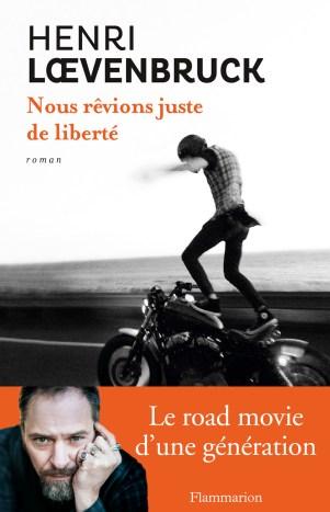 nous_revions_juste_de_liberte