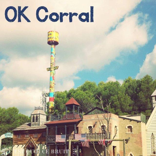 Une journée à OK Corral ? (avis)