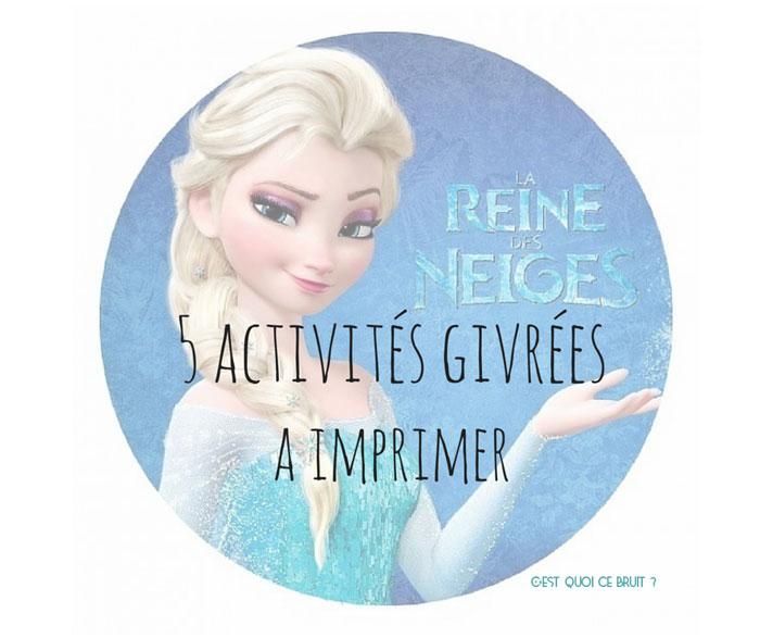 5 Activites La Reine Des Neiges A Imprimer
