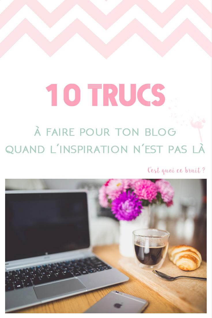 10 trucs à faire pour ton blog quand l'inspiration n'est pas là