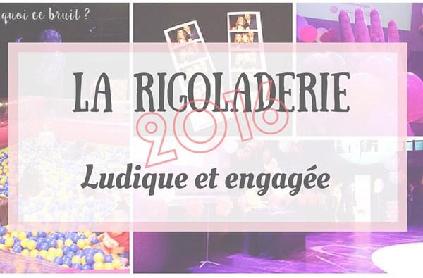 Rigoladerie 2016