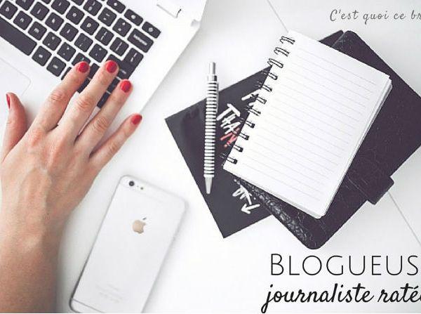 la blogueuse est-elle une journaliste ratée ?