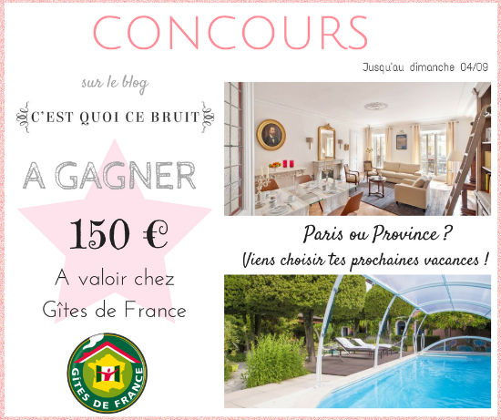 Concours pour gagner un week-end en famille avec Gîtes de France sur C'est quoi ce bruit ?