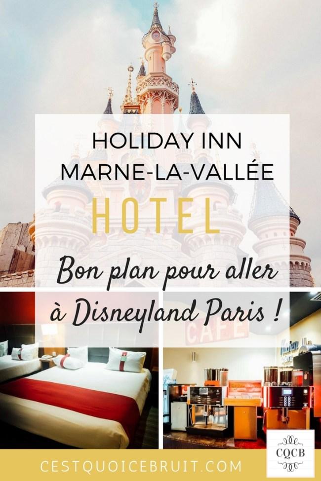 Bon plan hôtel Disney moins cher : l'Holiday Inn Marne-la-vallée #disneylandparis #hotel #travel #disney #bonplan #famille #voyage
