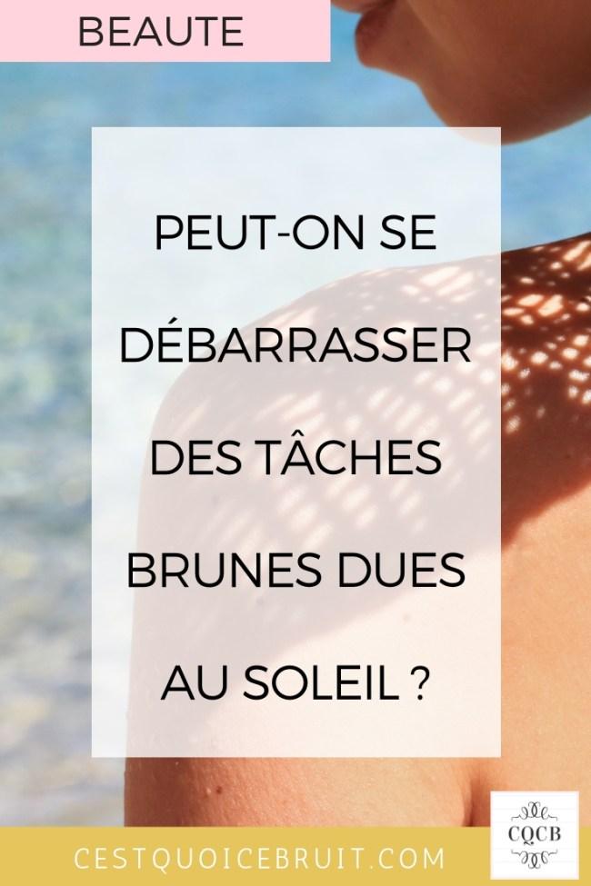 Comment se débarrasser des taches brunes dues au soleil ? #peau #skincare #tachesbrunes #tache #soleil #beauté