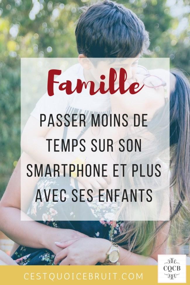 Passer moins de temps sur son smartphone et plus avec ses enfants #famille #education #digitaldetox #kids #mamanblogueuse
