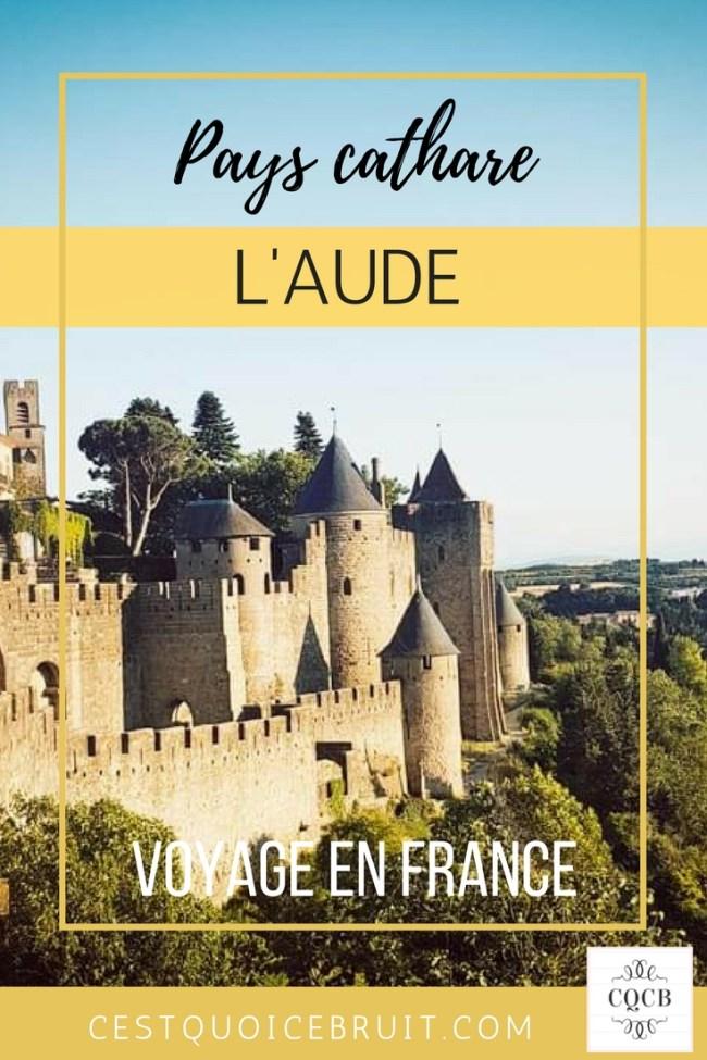 Partir dans l'Aude en France, que visiter ? #blogtrip #voyage #france #travel #aude