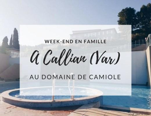 week-end en famille à Callian dans le Var