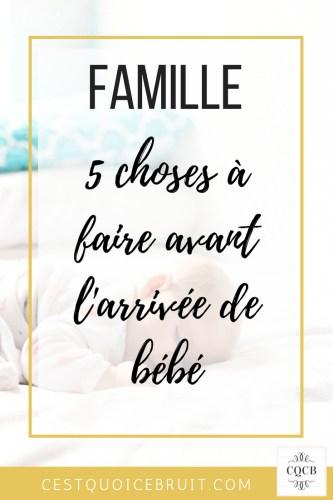 5 choses à faire avant l'arrivée de bébé tout en profitant de sa grossesse #bébé #grossesse #maman #famille #organisation #feelgood #naissance #parents #bébé #maternité