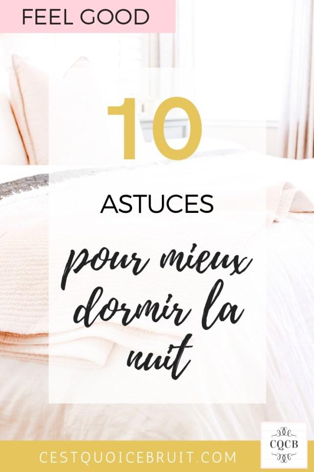 10 astuces pour mieux dormir la nuit et en finir avec l'insomnie et le stress #sommeil #biendormir #insomnie #feelgood #zen
