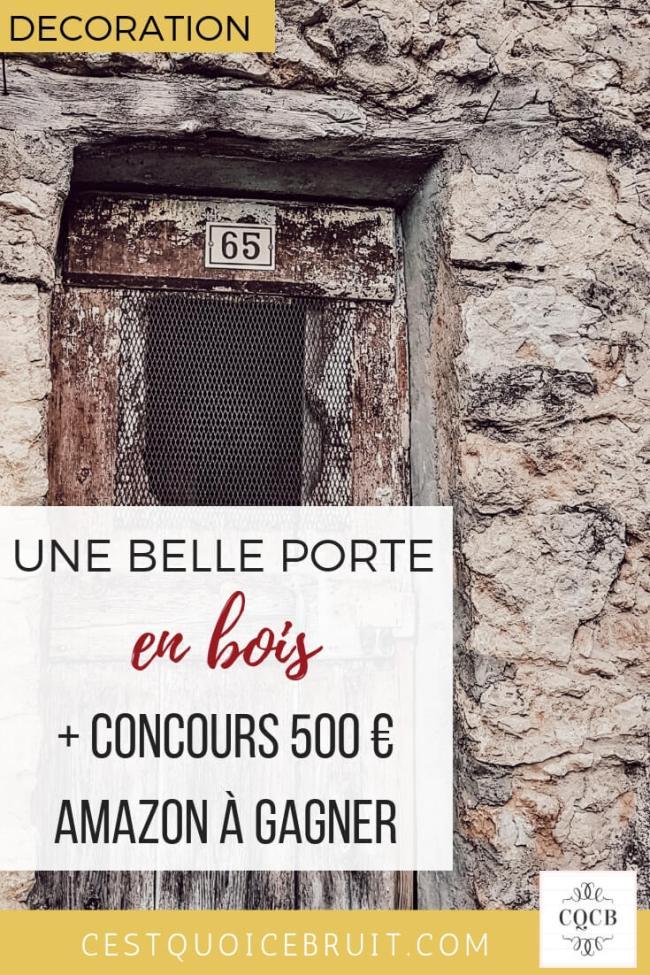 Les belles portes d'entrées en bois + concours pour gagner 500 € Amazon #decoration #concours #giveaway #amazon #portes #bois