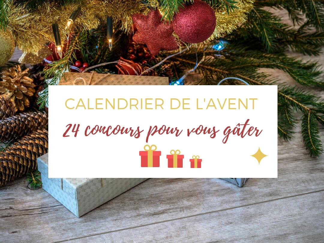 Concours Calendrier de l'Avent avec 24 cadeaux