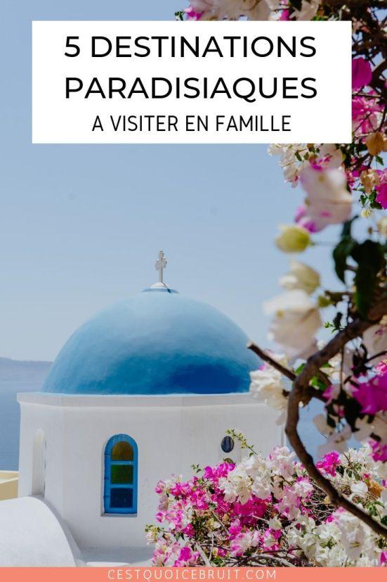 5 destinations paradisiaques à visiter en famille #voyage #voyagefamille #iles #bali #santorin #travel #wanderlust