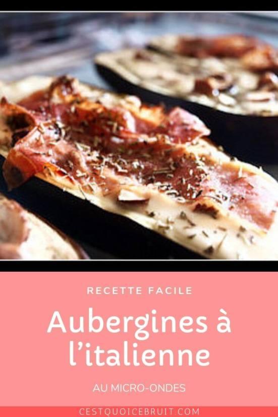 Recette facile : aubergines à l'italienne avec jambon cru et mozzarella. A cuire au micro-ondes #aubergine #recette #recettelégère #cuisine #cuisinefacile #recipe #italianfood