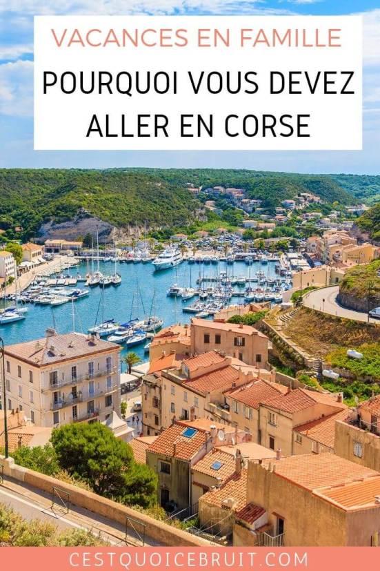 4 raisons qui vont vous donner envie de partir en vacances en famille en Corse #corse #vacances #france #voyage