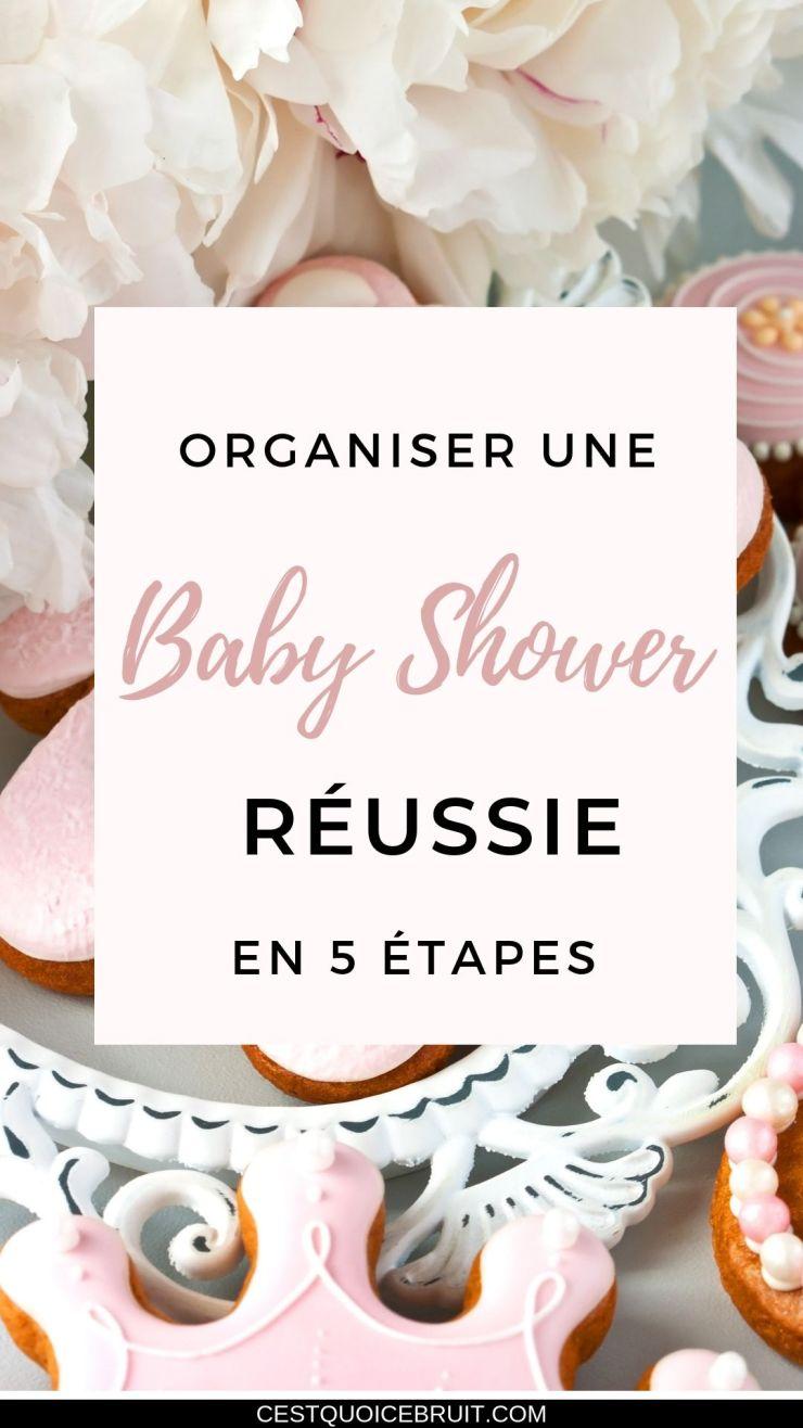 Organiser une baby shower réussie en 5 étapes #babyshower #fête #naissance #grossesse #maman #organisation