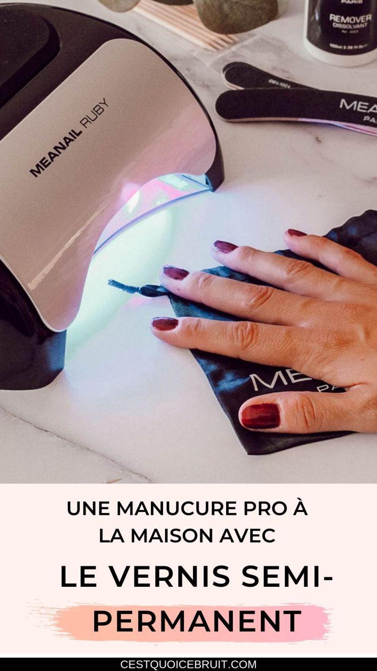 Poser du vernis semi-permanent sur des ongles pour une manucure comme une pro à la maison #manucure #manicure #ongles #vernis #nail #nailart #beauté