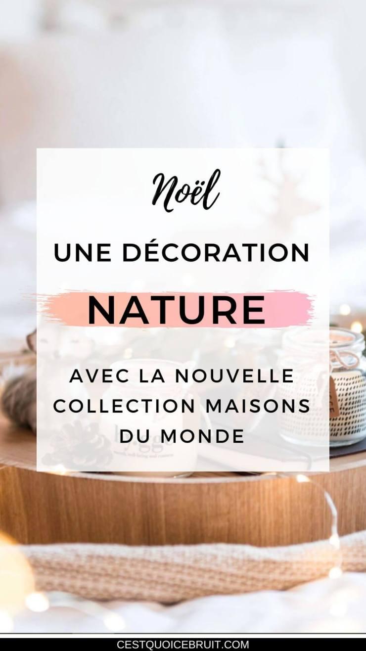 Une décoration nature pour Noël chez Maisons du Monde #décoration #nature #noel #home #hygge #decor #homesweethome #interior #christmas
