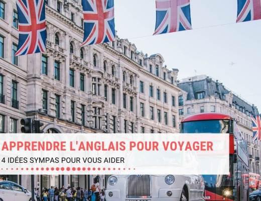 4 idées sympas pour apprendre facilement l'anglais pour voyager
