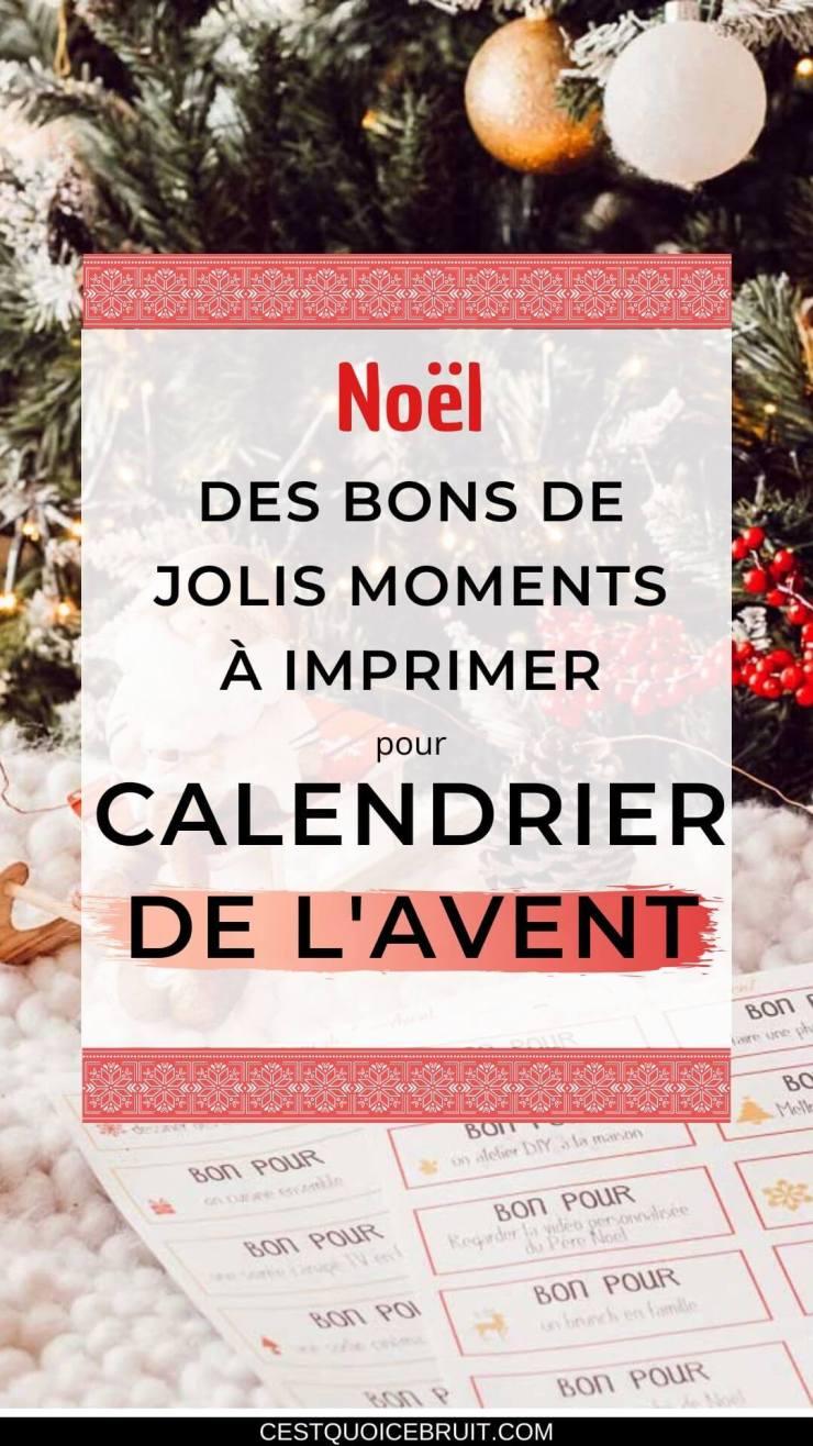 Bons à imprimer pour le calendrier de l'Avent, les jolis moments en famille en attendant Noël #avent #bons #calendrier #freebie #printable #noel #famille