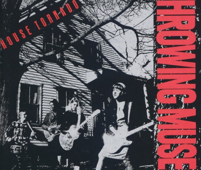 Throwing Muses House Tornado The Fat Skier