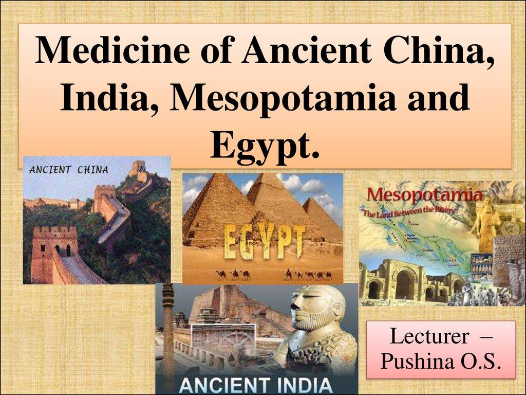 Medicine Of Ancient China India Mesopotamia And Egypt