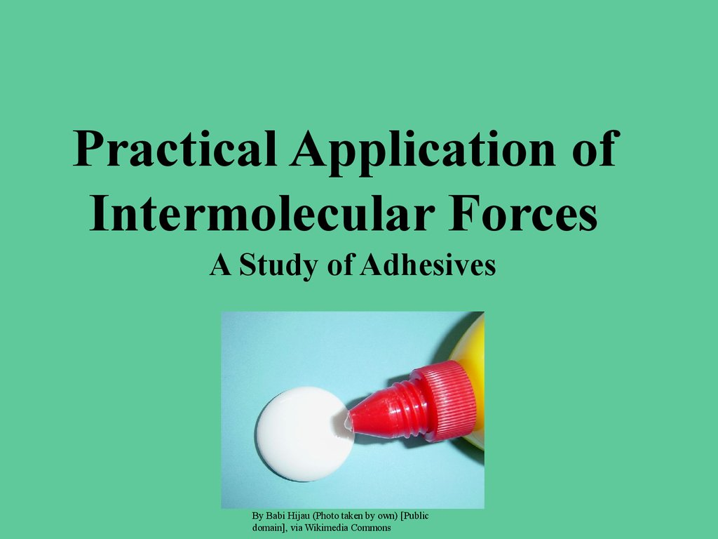 Green Chemistry Application To Intermolecular Forces