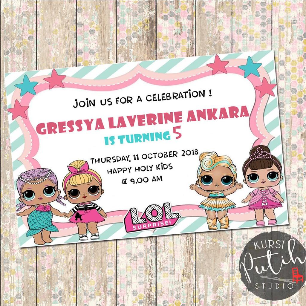 Undangan Ulang Tahun Birthday Invitation Customized Tema Lol Doll