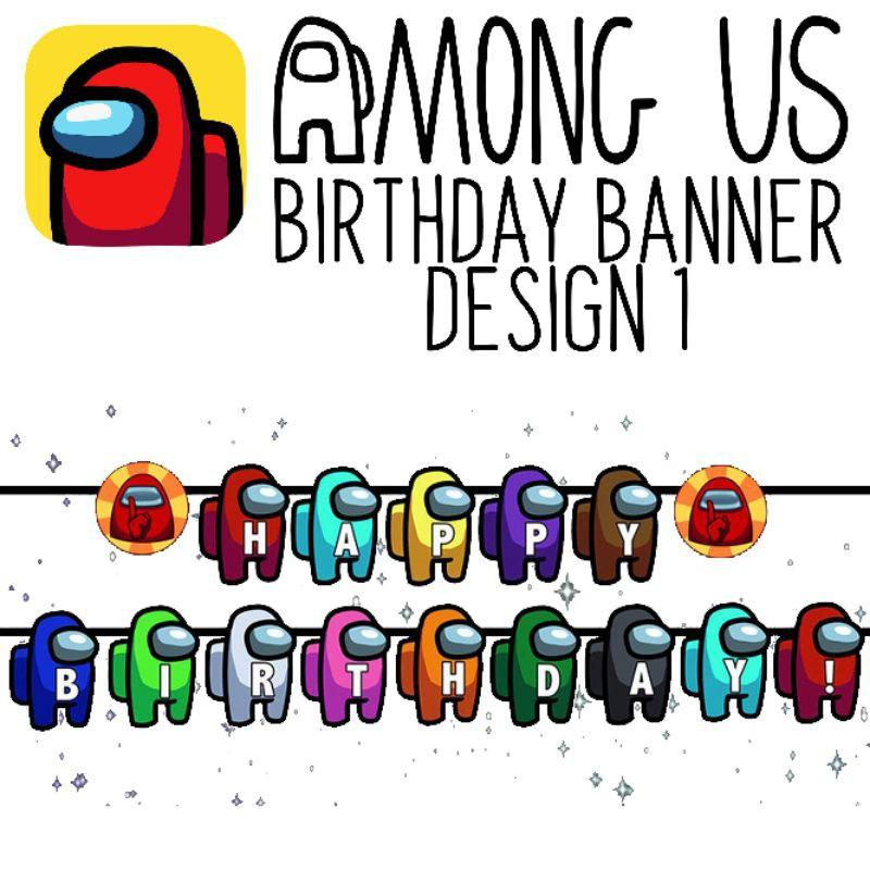 Among Us Birthday Banner Customize Name Shopee Philippines