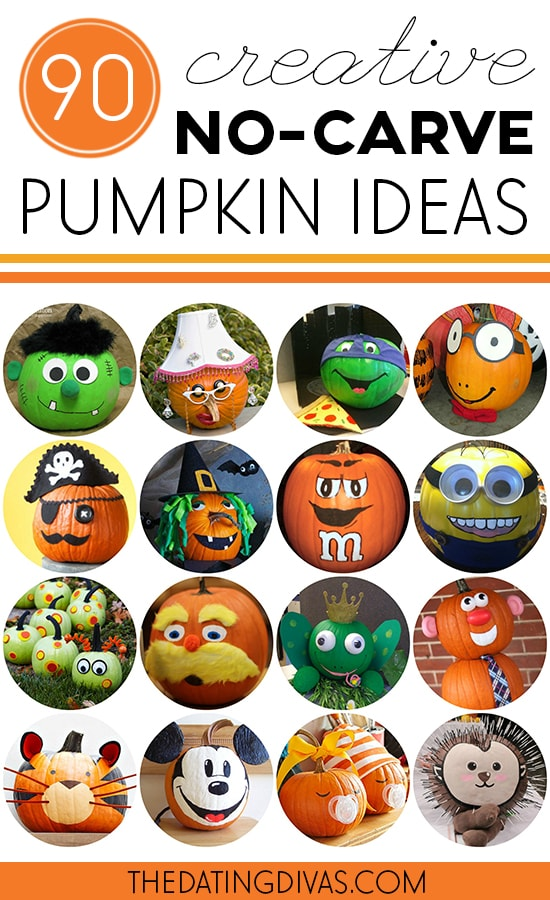 Carve Them So Instead Why Not Decorate Your Pumpkins Without Carving