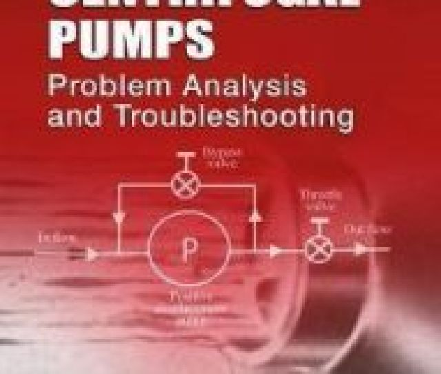 Power Plant Centrifugal Pumps Problem Analysis And Troubles By Adams M