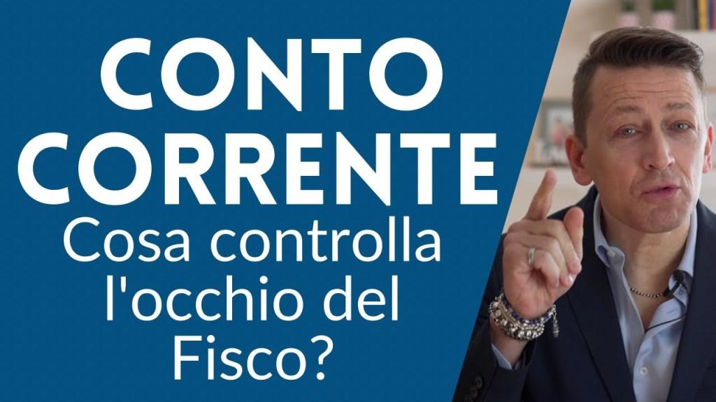 Conto corrente: cosa controlla l'occhio del Fisco?